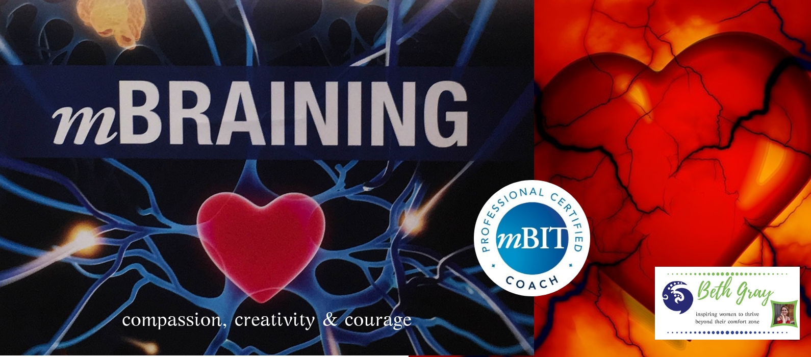 mbraining, mBIT, coaching, coach, life coach, compassion, desire, hopes, dreams, creativity,brainstorming, obstacles, realistic, courage, overcoming, overcame, overcome,